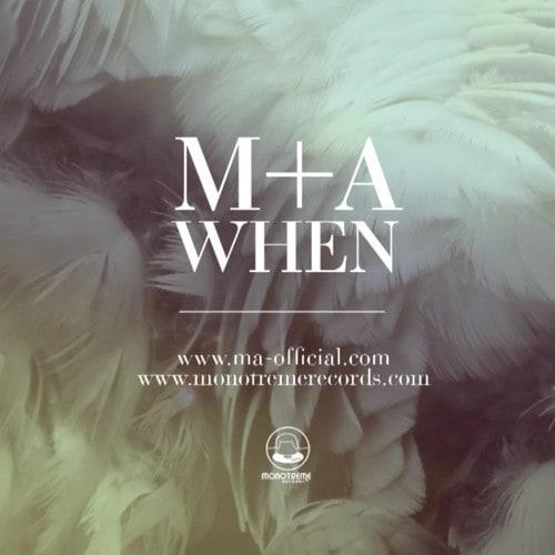 M+A, When