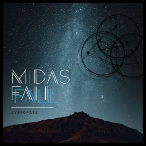 Midas Fall, Evaporate