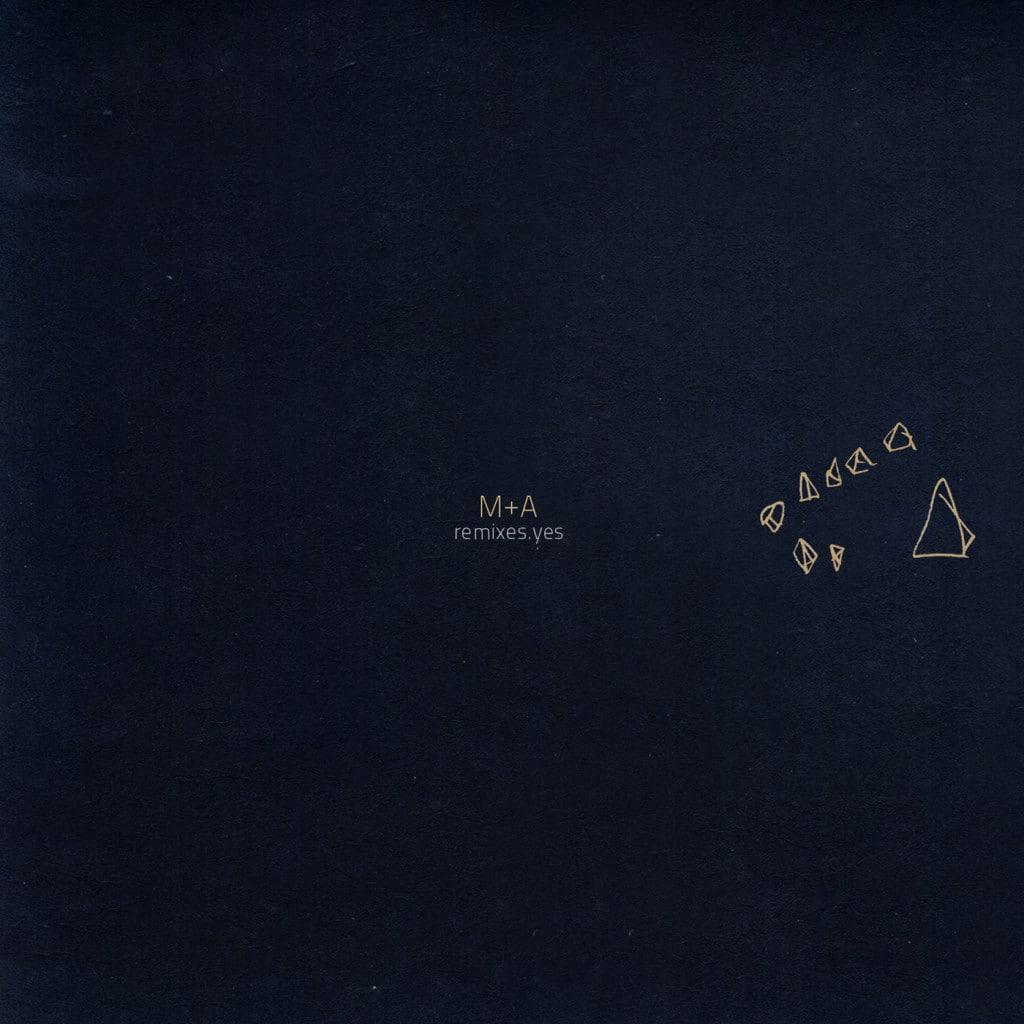 M+A Remixes